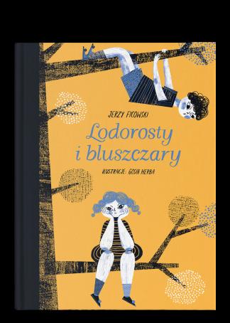 Tytuł: Lodorosty i bluszczary, autor: Jerzy Ficowski, ilustracje: Gosia Herba, Wydawnictwo Wolno
