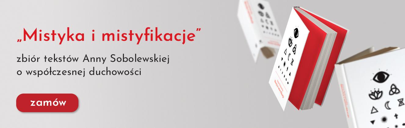 Mistyka i mistyfikacje Anna Sobolewska
