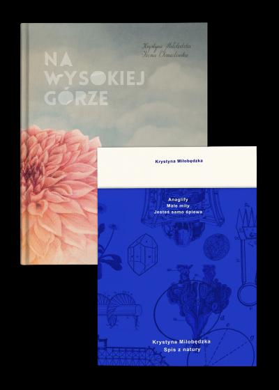 Pakiet Miłobędzka Dwie książki Krystyny Miłobędzkiej – Spis z natury i Na wysokiej górze